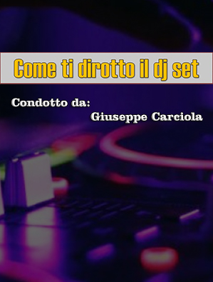 Come ti dirotto il dj set